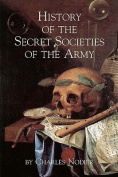 History of the Secret Societies of the Army