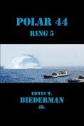 Polar 44 Ring 5
