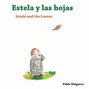 Estela and the Leaves Estela y Las Hojas