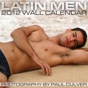 2012 Latin Men Wall Calendar
