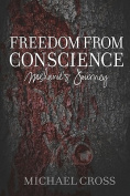 Freedom from Conscience - Melanie's Journey
