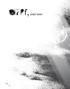 OFFF, Year Zero
