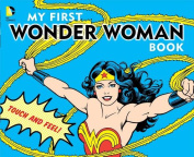 My First Wonder Woman Book [Board book]