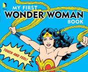 My First Wonder Woman Book [Board book]