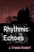 Rhythmic Echoes