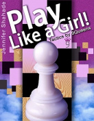 Play Like a Girl!