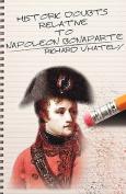 Historic Doubts Relative to Napoleon Bonaparte