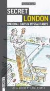 Secret London - Unusual Bars and Restaurants
