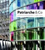 Patriarche & Co 1960-2010