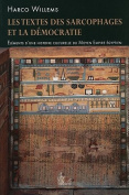 Les Textes Des Sarcophages Et la Democratie [FRE]