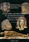 Le Materiel Archeologique Et les Restes Humains de la Necropole D'Ain El-Labakha