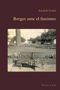 Borges Ante El Fascismo (Hispanic Studies [Spanish]