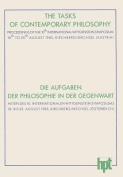 The Tasks of Contemporary Philosophy / Die Aufgaben Der Philosophie in Der Gegenwart [GER]