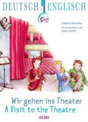 Visit to the Theatre [GER]