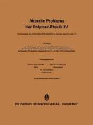 Aktuelle Probleme Der Polymer-Physik [GER]