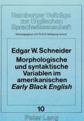 Morphologische Und Syntaktische Variablen Im Amerikanischen Early Black English  [GER]