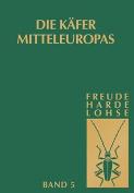 Die Kafer Mitteleuropas, Bd. 5 [GER]
