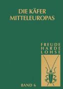 Die Kafer Mitteleuropas, Bd. 6 [GER]