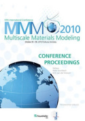 Proceedings of the Fifth International Conference Multiscale Materials Modeling MMM2010