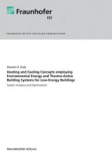 Heating and Cooling Concepts Employing Environmental Energy and Thermo-Active Building Systems