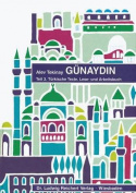 Gunaydin. Teil 3 [GER]