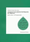 Lehrgang Fur Die Arabische Schriftsprache Der Gegenwart. Band 1 [GER]