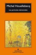 LAS Particulas Elementales [Spanish]