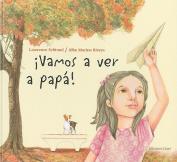 Vamos A Ver A Papa [Spanish]