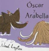 Oscar y Arabella [Spanish]
