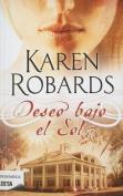 Deseo Bajo el Sol = Desire Under the Sun [Spanish]