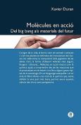 Mol Cules En Acci . del Big Bang ALS Materials del Futur [MUL]