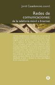 Redes de Comunicaciones. de La Telefon A M Bil a Internet [Spanish]