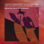 Conflict Management in the Family and in Other Close Relationships