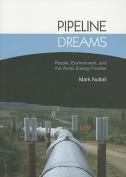 Pipeline Dreams