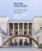 Mauro Staccioli: Naked Space