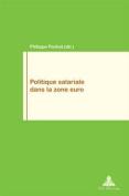 Politique Salariale Dans La Zone Euro  [FRE]