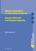 Reseaux Economiques Et Construction Europeenne Economic Networks and European Integration