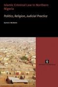 Islamic Criminal Law in Northern Nigeria