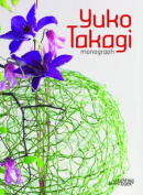 Yuko Takagi: Monograph