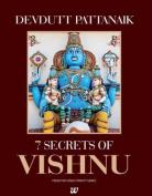 Seven Secrets of the Vishnu