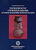 Figuerliche Kunst Und Bemalte Keramik Aus Dem Neolithikum Westungarns