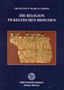 Die Religion Im Keltischen Hispanien  [GER]