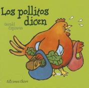 Los Pollitos Dicen (Pikinini) [Board book] [Spanish]