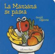 La Manzana Se Pasea (Pikinini) [Board book] [Spanish]