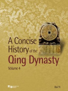 A Concise History of the Qing Dynasty