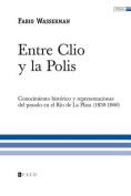 Entre Clio y La Polis [Spanish]