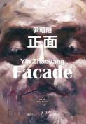 Yin Zhaoyang: Facade
