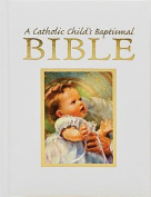 Catholic Child's First Bible