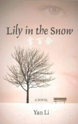 Lily in the Snow: A Novel