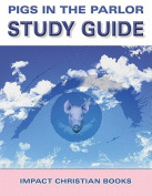 Pigs in the Parlor Study Guide